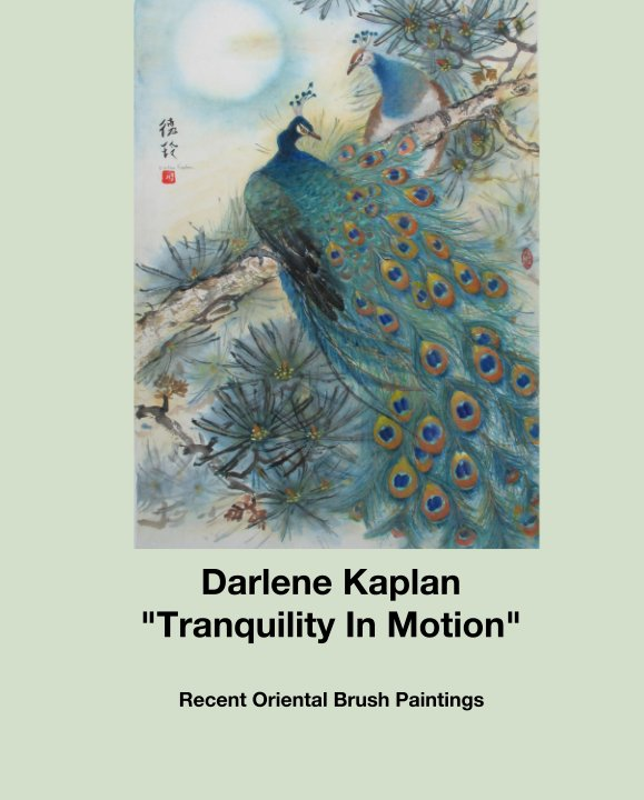 "View Darlene Kaplan ""Tranquility In Motion"" by Darlene Kaplan"