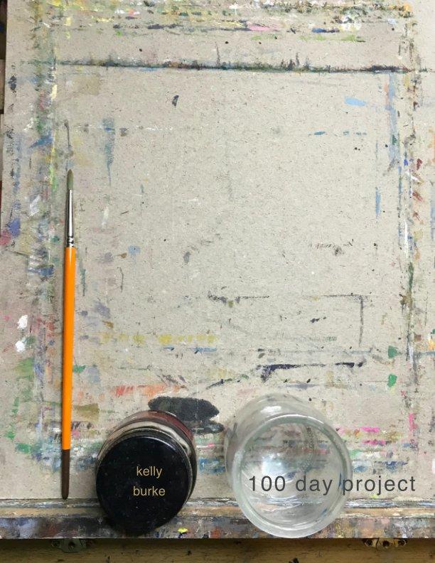 Ver 100dayproject por Kelly Burke