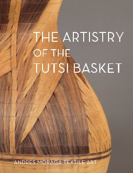 The Artistry of the Tutsi Basket book cover