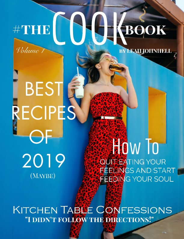 View #TheCookbook by LEAH JOHNHELL STEIGER