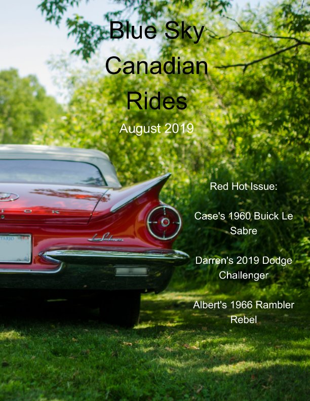 View Blue Sky Canadian Rides - August 2019 by Marie Dempsey