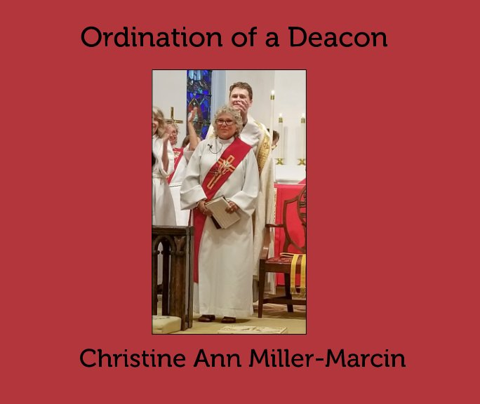 View Chris becomes a Deacon by Kathryn Harris