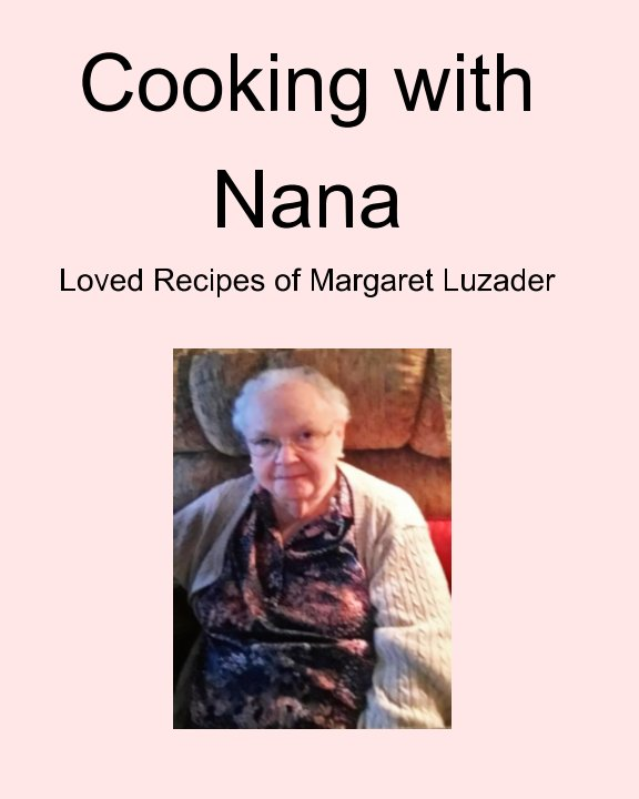View Cooking with Nana by Tabitha Young