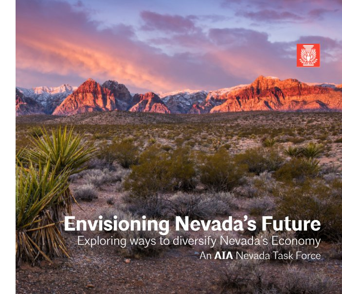 View Envisioning Nevada's Future by Edward A. Vance, FAIA