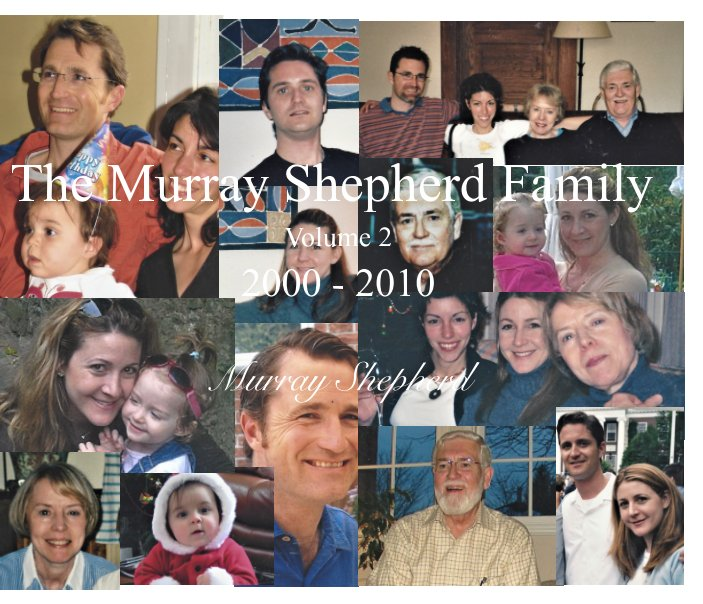 View The Murray Shepherd Family by Murray Shepherd