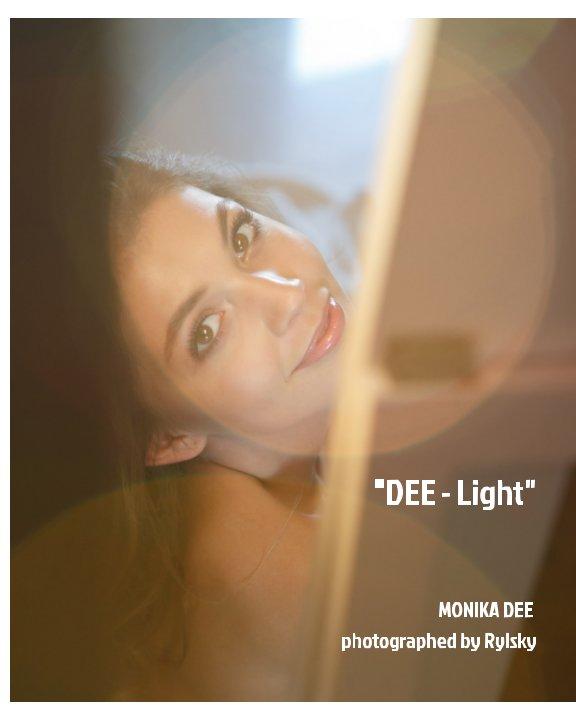 "Visualizza ""DEE-light"". featuring MONIKA DEE di Rylsky"