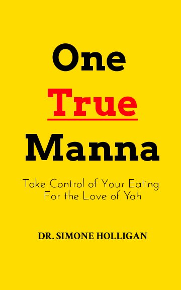 View One True Manna by SD Holligan
