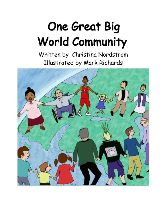 View One Great Big World Community by Chris Nordstrom, Mark Richards