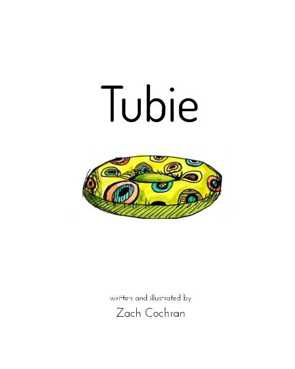 Visualizza Tubie di Zach Cochran