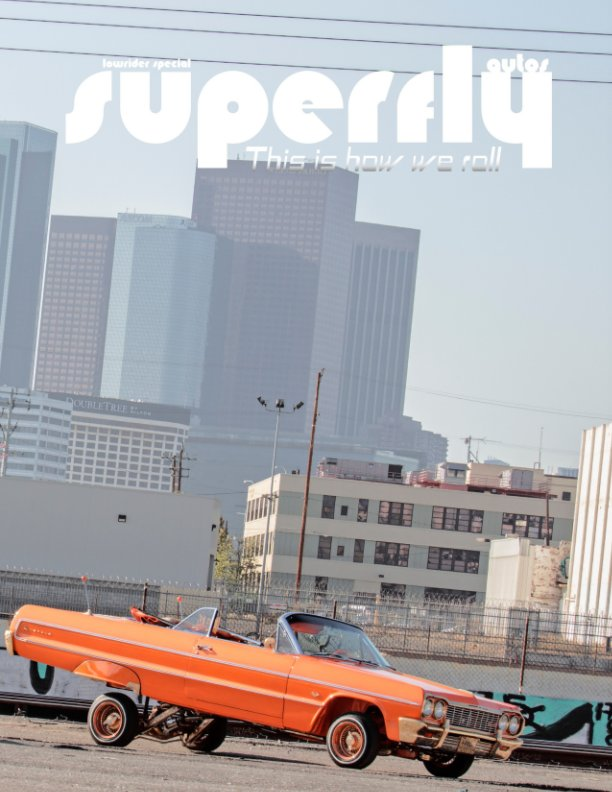 View SuperFly Autos Lowrider Special by Tony And Carmen Matthews