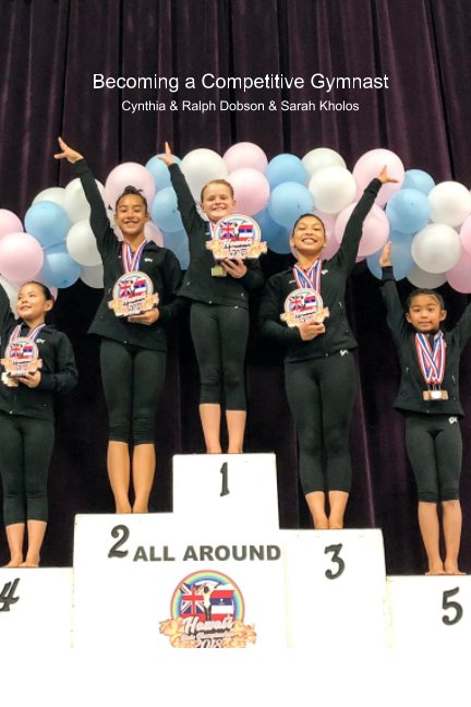 View Becoming a Competitive Gymnast by Cynthia Dobson