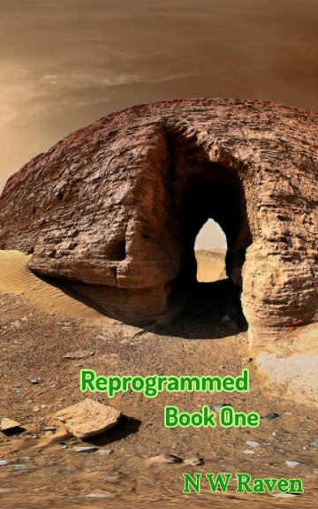 Ver Reprogrammed: Book One (Softcover and Ebook) por N W Raven