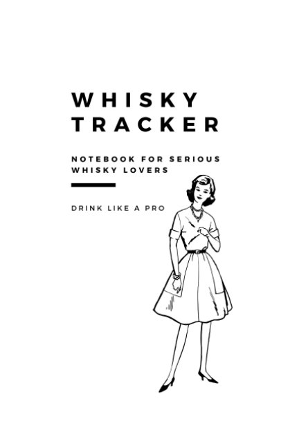 Ver Whisky Tracker Journal por Robyn Graham-Johnson