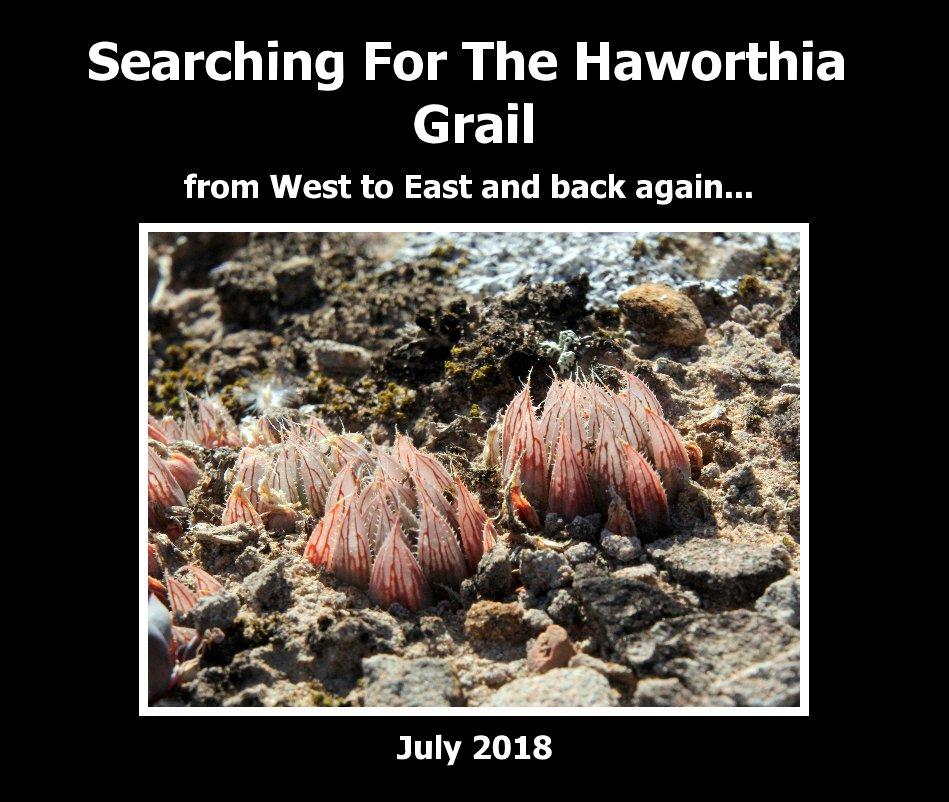 View Searching For The Haworthia Grail by Jakub Jilemicky