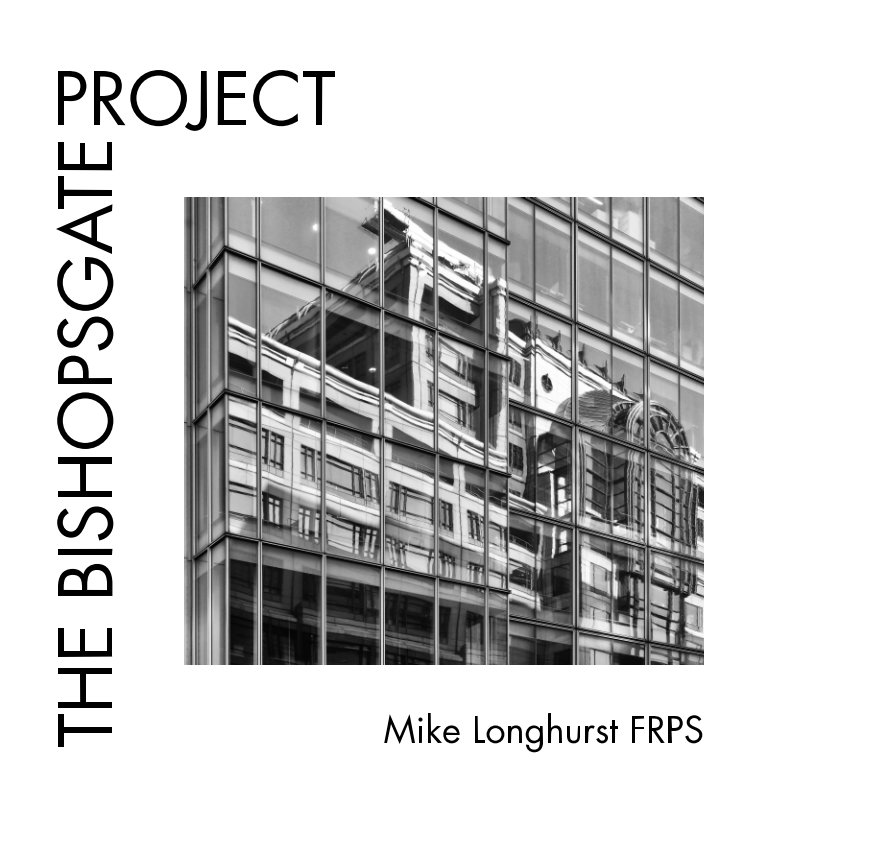 View The Bishopsgate Project by Mike Longhurst