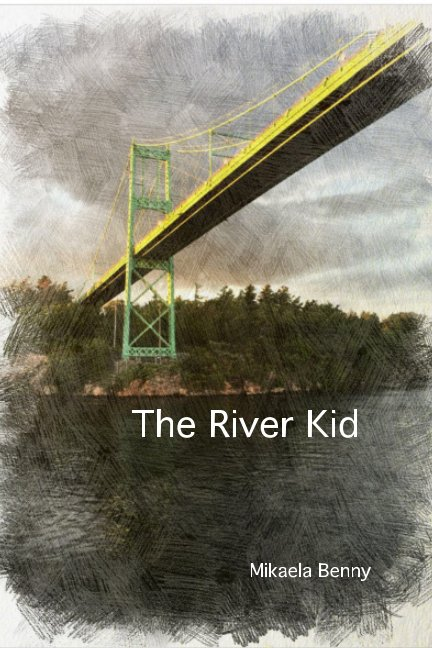 View The River Kid by Mikaela Benny