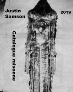 Justin Samson Catalogue raisonne 2019 book cover
