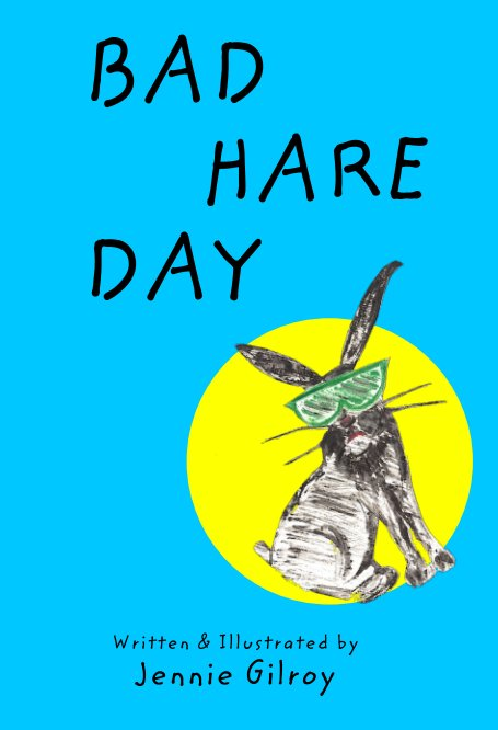 View Bad Hare Day by Jennie Gilroy