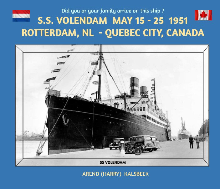 View s. s. Volendam May 15 to May 25, 1951 by AREND (HARRY) KALSBEEK