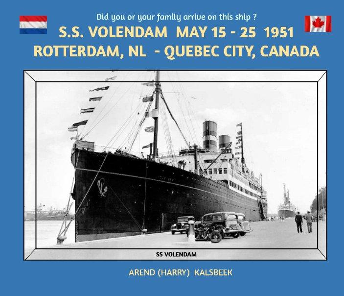 s. s. Volendam May 15 to May 25, 1951 nach AREND (HARRY) KALSBEEK anzeigen