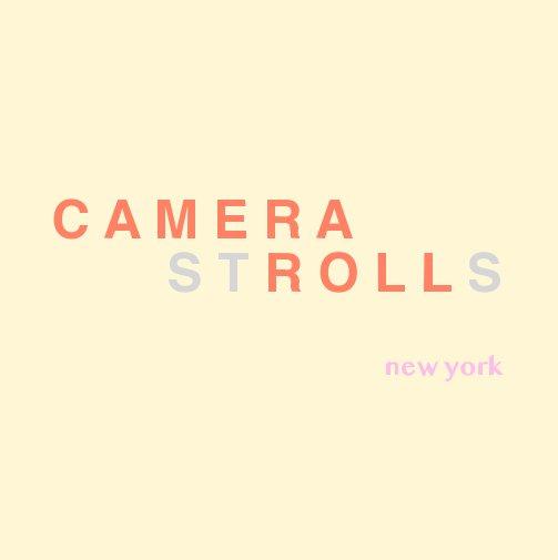 View Camera Strolls by Roxane R.