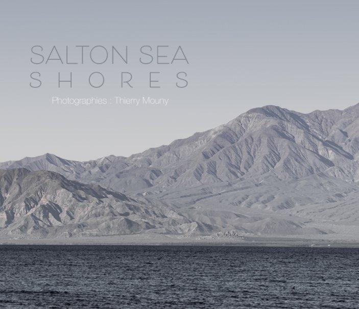 Ver Salton Sea Shores por Thierry Mouny