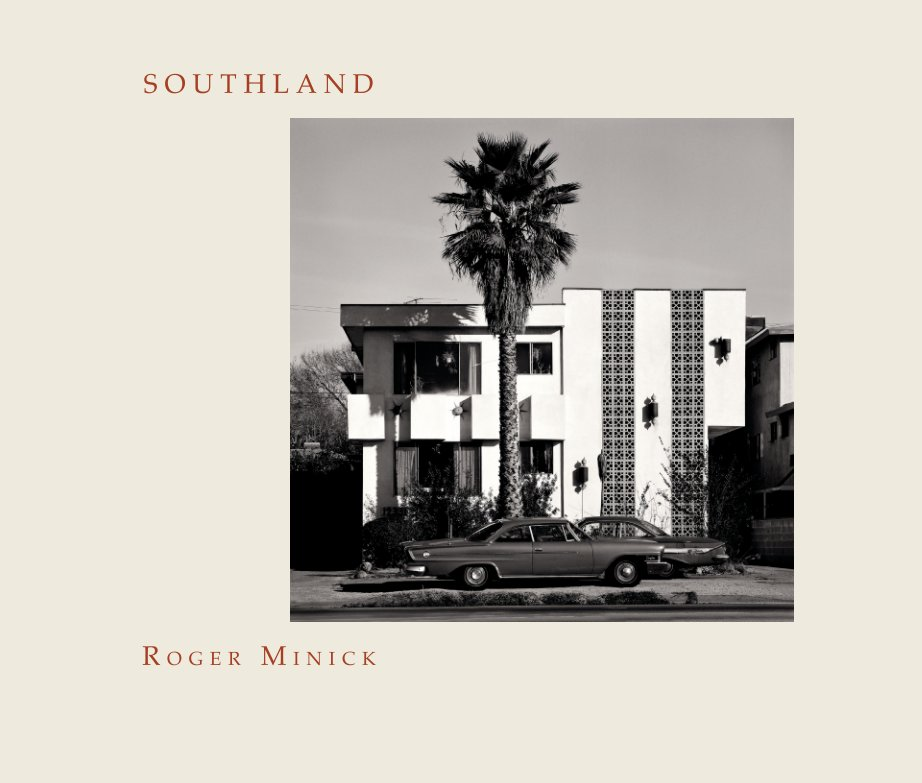 View Southland by Roger Minick