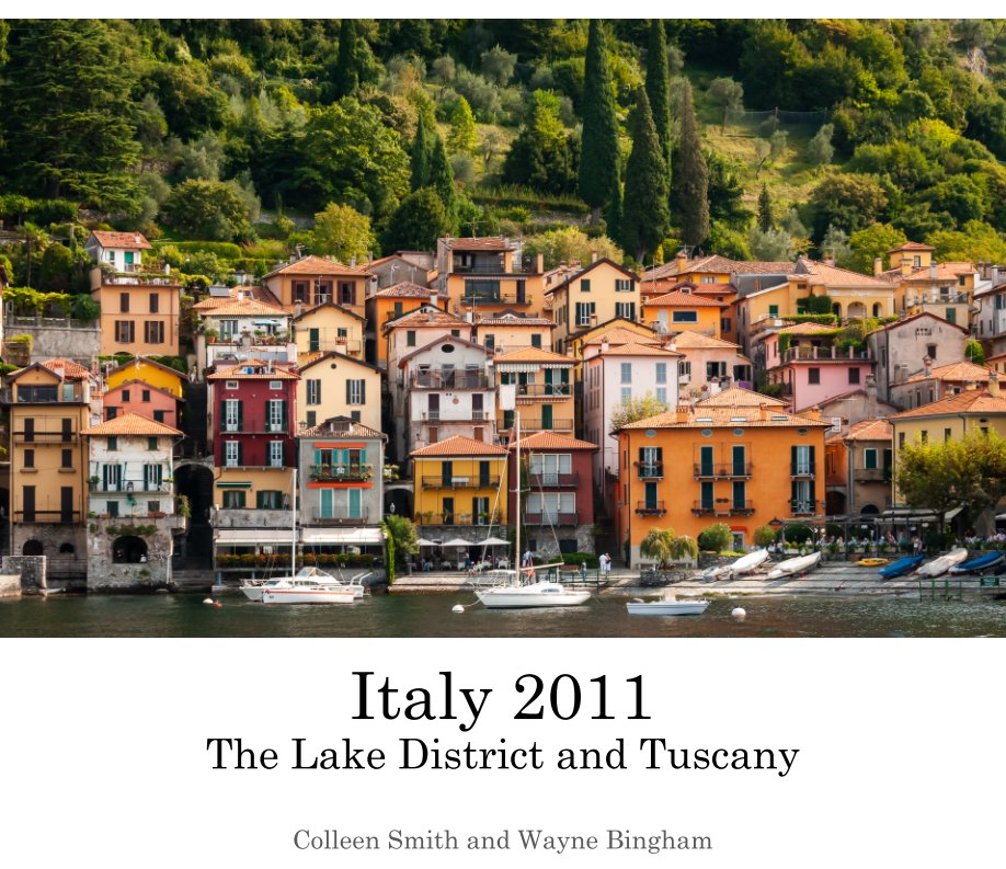 View Italy 2011 by Colleen Smith  Wayne Bingham