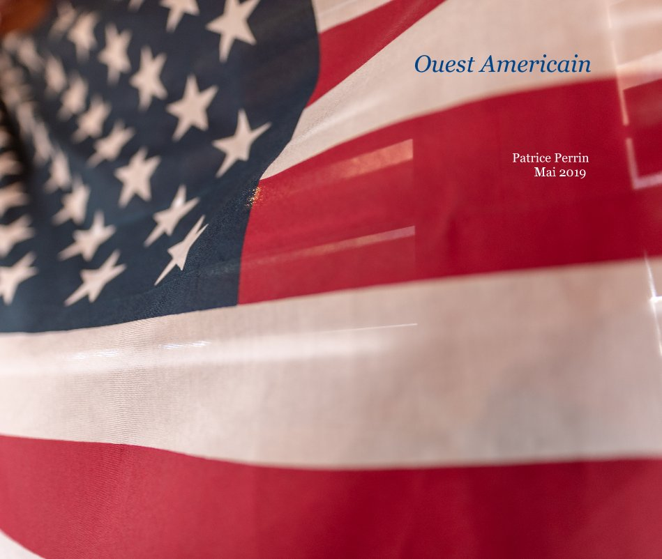 View Ouest Americain by Patrice Perrin