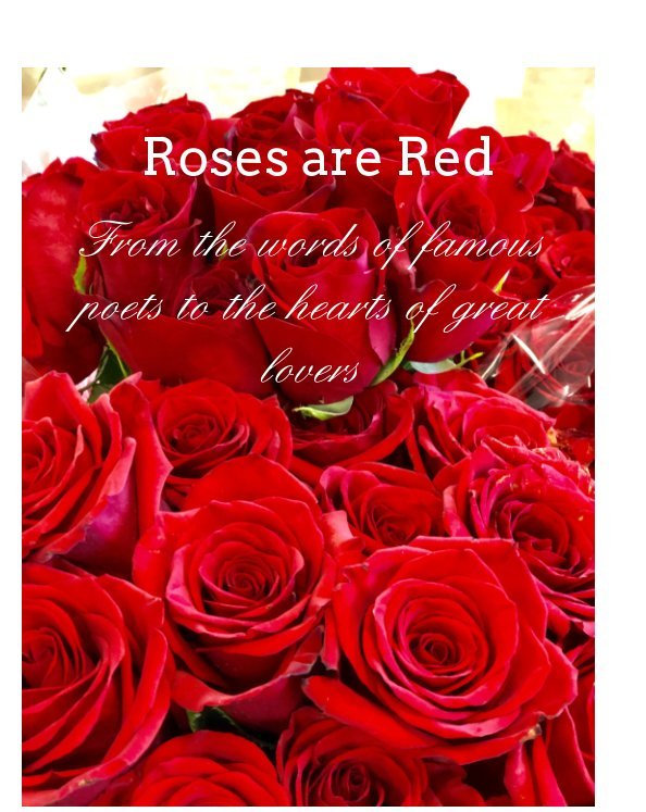 View Roses are Red by Leslie McPeak