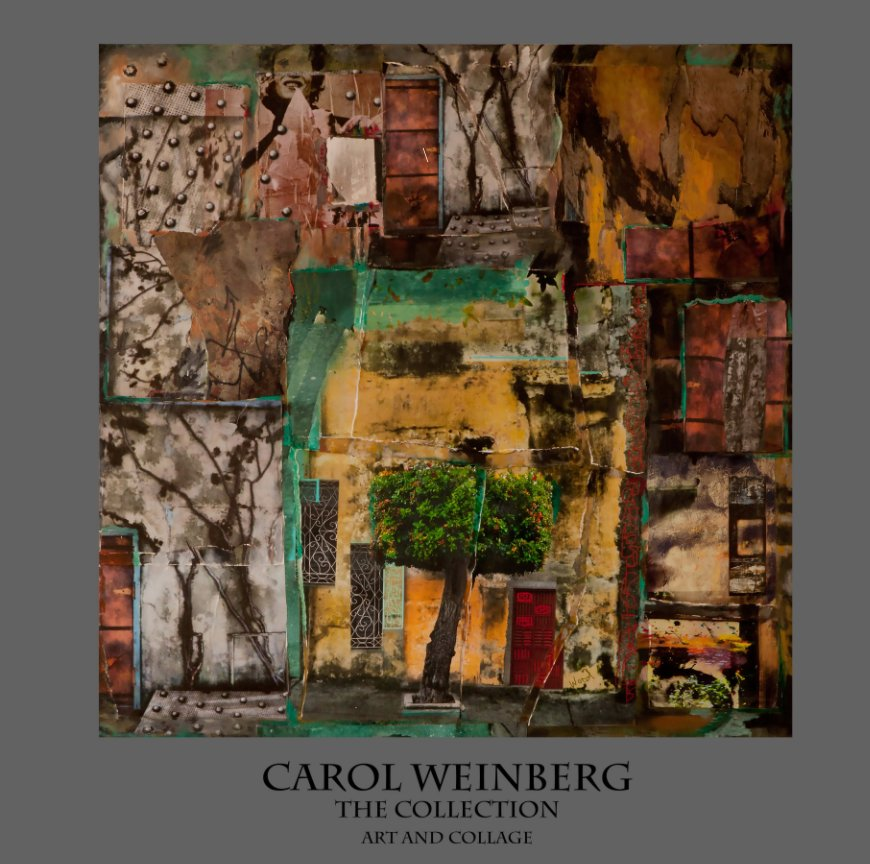 View The Collection by Carol weinberg
