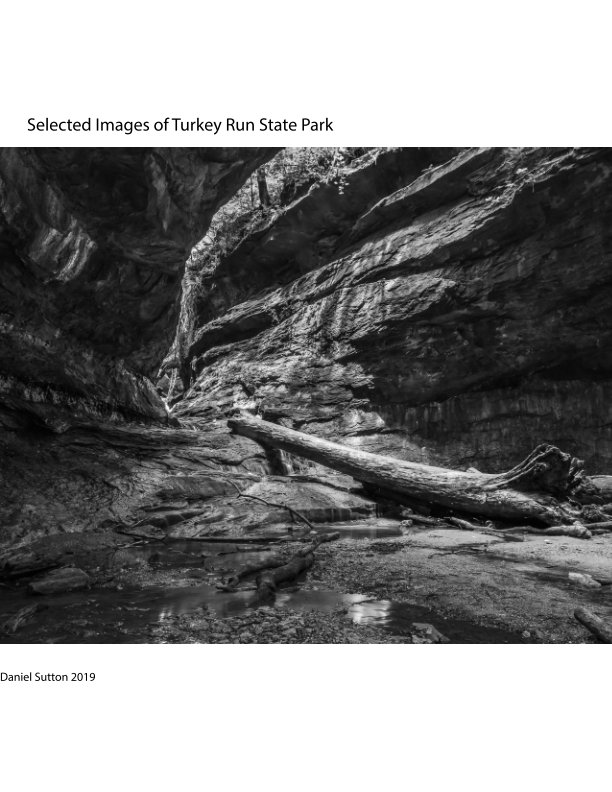 View Selected Images of Turkey Run State Park by Daniel Sutton