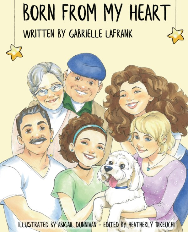 View Born From My Heart by Gabrielle LaFrank
