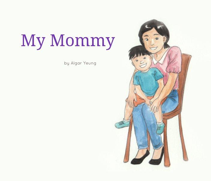 Ver My Mommy por Algar Yeung