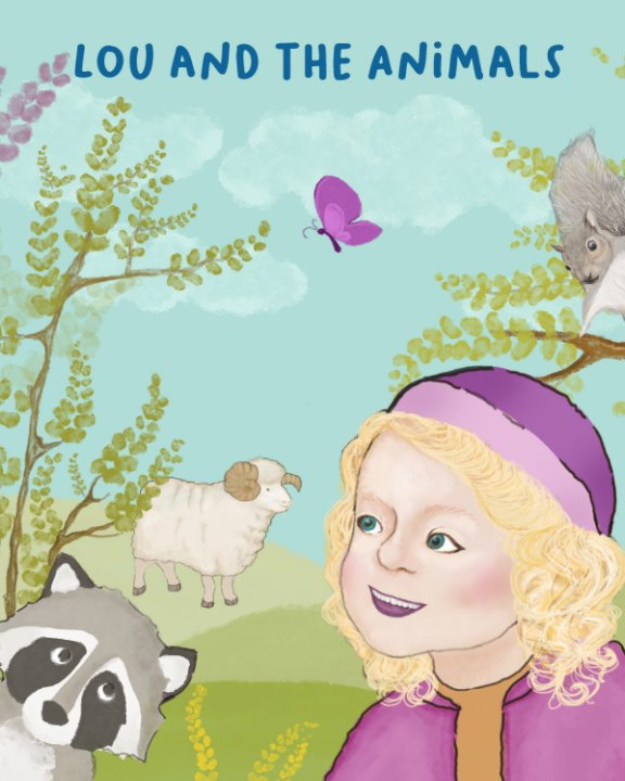 View Lou and The Animals by Dylan Stiegemeier, Åsa Burlin