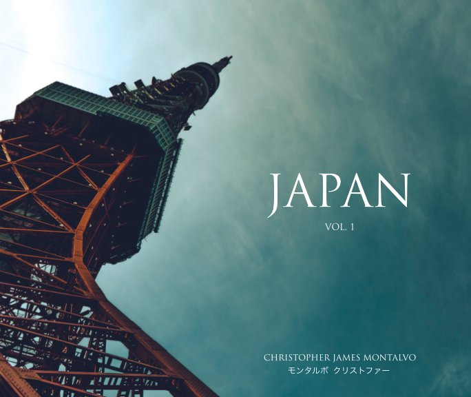 View Japan vol. 1 by Christopher James Montalvo