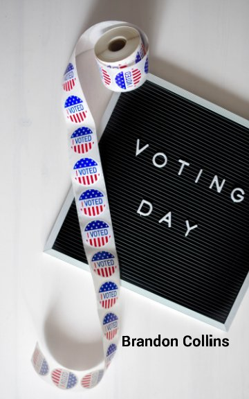 Ver Voting Day por Brandon Collins