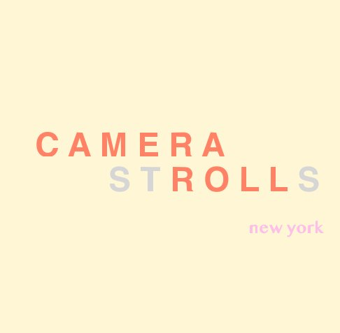 View Camera Strolls by Roxane Redard