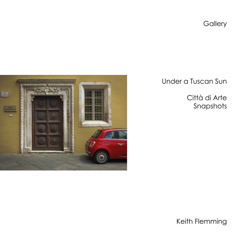 View Gallery: Under a Tuscan Sun by Keith Flemming LRPS