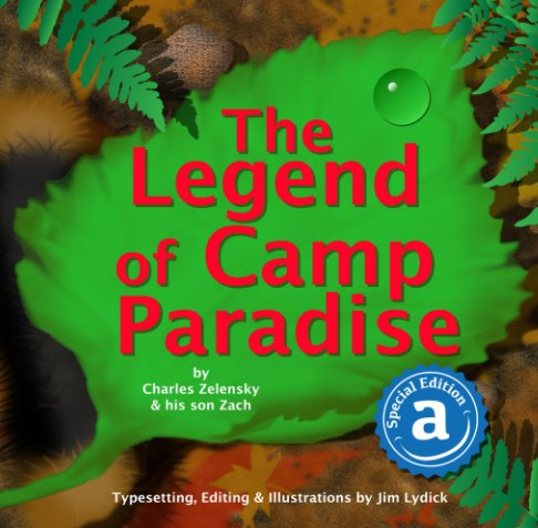 View The Legend of Camp Paradise by Charles Zelensky