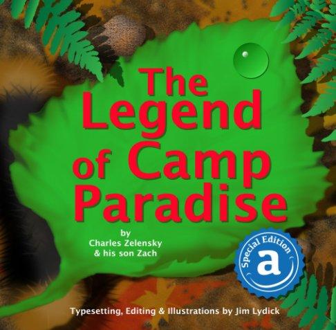Ver The Legend of Camp Paradise por Charles Zelensky