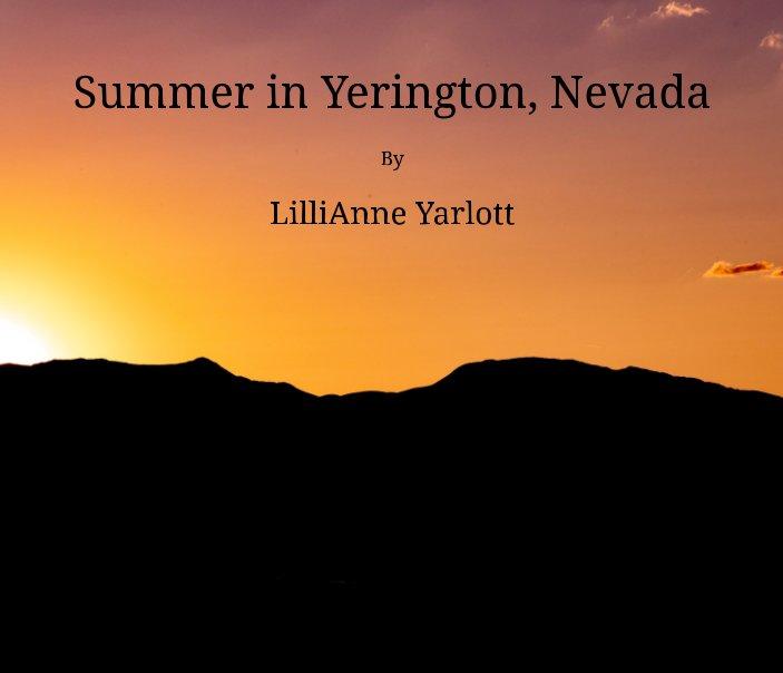 View Summer in Yerington, Nevada by LilliAnne Yarlott