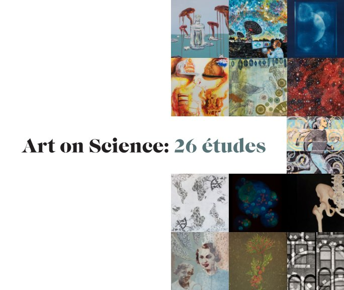 View Art on Science: 26 études by Ann Forbush