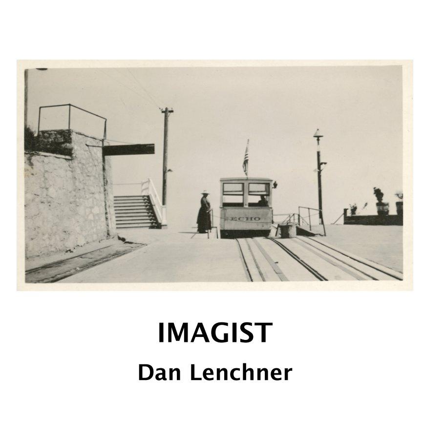 View Imagist by Dan Lenchner