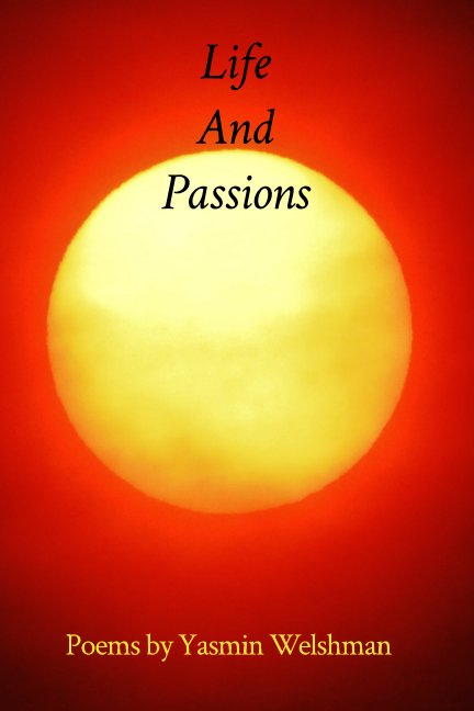 Ver Life And Passions por Yasmin Welshman