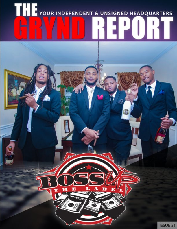 View The Grynd Report Issue 51 by TGRMEDIA