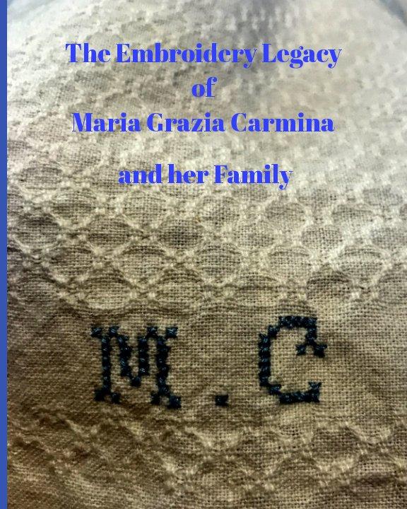 Bekijk The Embroidery Legacy of Maria Grazia Carmina and her Family op Jillian Dellit