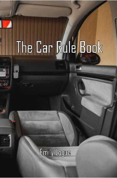 View The Car Rule Book by Emily Logue