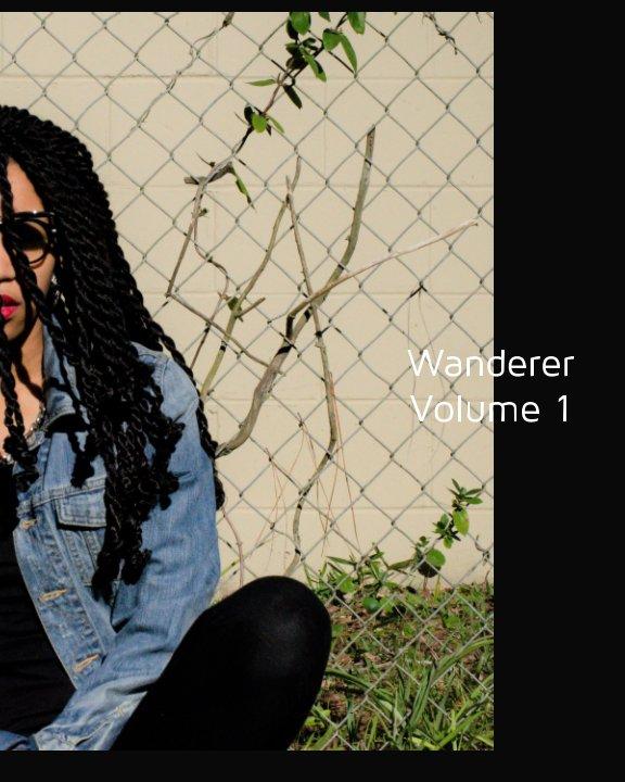 View Wanderer Volume 1 by Tori T. Watts