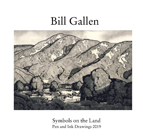 View Symbols on the Land by Bill Gallen